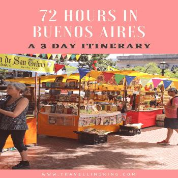 72 hours in Buenos Aires – A 3 Day Itinerary | Argentina travel tips | Argentina Travel guide | A