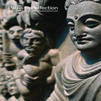 Paths to Perfection Buddhist Art at the Freer | Sackler
