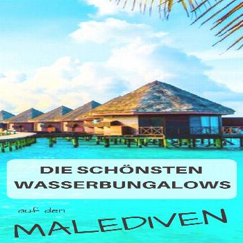 The most beautiful water bungalows in the Maldives - Our top selection -  The most beautiful water